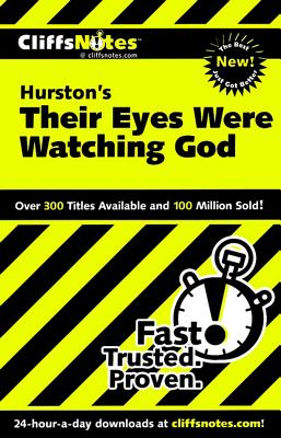 Cliffsnotes Hurston's Their Eyes Were Watching God By Ash, Megan E.