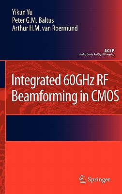 Integrated 60ghz RF Beamforming in CMOS (Edition. Edition)
